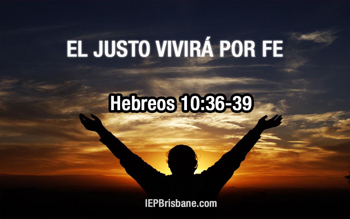 El justo vivirá por fe